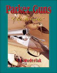 Parker Guns: The Old Reliable