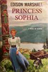 Princess Sophia: A Novel Of Alaska