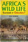 Africa's Wildlife: Survival Or Extinction?