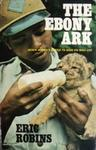 The Ebony Ark: Black Africa's Battle To Save Its Wild Life