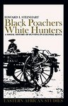 Black Poachers, White Hunters