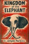 Kingdom Of The Elephant