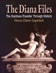 The Diana Files: The Huntress Traveller Through History