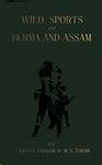 Wild Sports Of Burma And Assam