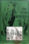 The Tusk-Hunters