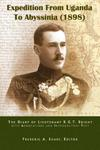 Expedition from Uganda to Abyssinia (1898): The Diary Of Lieutenant R G T Bright
