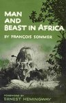 Man And Beast In Africa