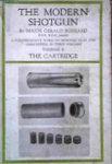 The Modern Shotgun: Volume 2: The Cartridge