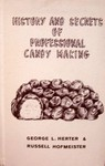 History And Secrets Of Professional Candy Making