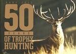 Fifty Years Of Trophy Hunting