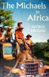 The Michaels In Africa