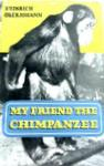 My Friend The Chimpanzee