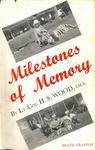 Milestones Of Memory