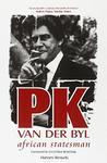 P K Van Der Byl: African Statesman