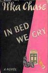 In Bed We Cry
