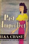 Ilka Chase: Past Imperfect