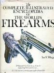 The Complete Illustrated Encyclopedia Of The World's Firearms