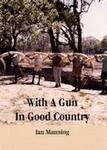 With A Gun In Good Country