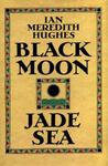 Black Moon, Jade Sea
