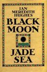 Black Moon, Jade Sea