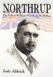 Northrup: The Life Of William Northrup McMillan