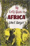 My Forty Years In Africa