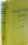 Indian Shikar Notes: With Special Reference To The Central Provinces