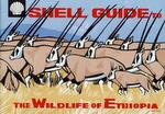 Shell Guide To The Wildlife Of Ethiopia