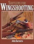 Shotguns For Wingshooting