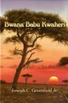 Bwana Babu Kwaheri