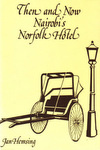 Then and Now - Nairobi's Norfolk Hotel