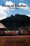 Drums Of Rebellion: Kenya In Chaos