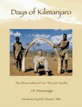 Days Of Kilimanjaro: The African Safari Of Leo The Lion Roethe
