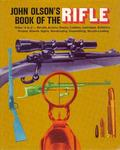 John Olson's Book Of The Rifle