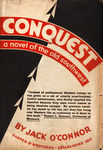 Conquest: A Novel Of The Old Southwest