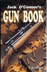 Jack O'Connor's Gun Book