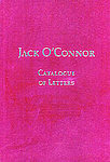 Jack O'Connor: Catalogue Of Letters