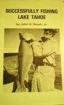 Successfully Fishing Lake Tahoe