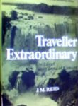 Traveller Extraordinary: The life Of James Bruce Of Kinnaird