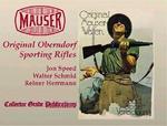 Mauser: Original Oberndorf Sporting Rifles