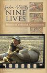Nine Lives: Memoirs Of A Maverick Conservationist