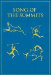 Song Of The Summits: Memoirs From The High Country
