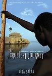 The Cruelest Journey: 600 Miles To Timbuktu