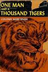 One Man And A Thousand Tigers