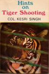 Hints On Tiger Shooting