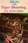 Hints On Tiger Shooting