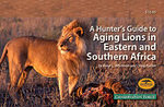 A Hunter's Guide To Aging Lions In Eastern And Southern Africa