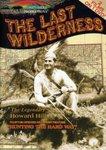 The Last Wilderness