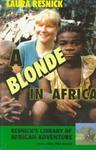 A Blonde In Africa