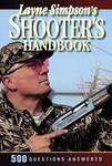 Layne Simpson's Shooter's Handbook: 500 Questions Answered